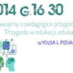 Porozmawiajmy o pedagogice przygody!