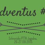 Adventus #6 – warsztaty pedagogiki przygody w Jagodnej