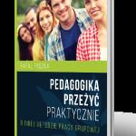 """""""Pedagogika przeżyć praktycznie"""" nowa książka Rafała Ryszki"""